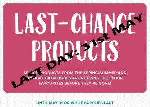 Last Chance Products Get them before the end of 31 May 2018