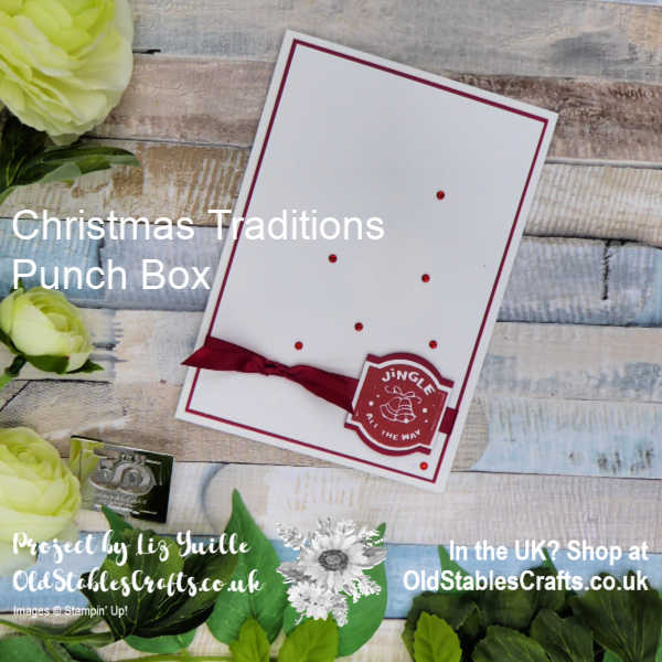 Christmas Traditions Punch Box Card