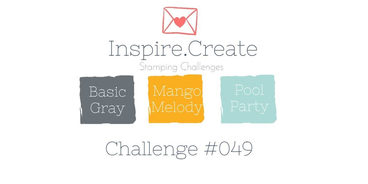 Colour Challenge - Basic Gray, Mango Melody and Pool Party for Inspire Create Challenges