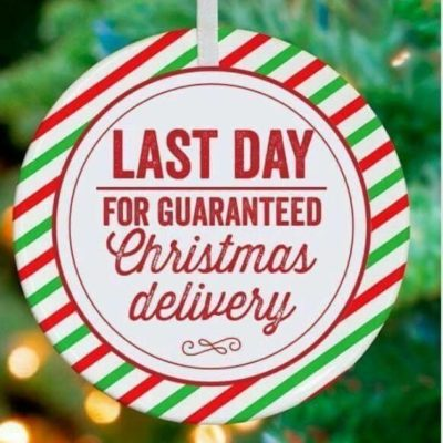 Last Day to Guarantee Delivery for Christmas!!