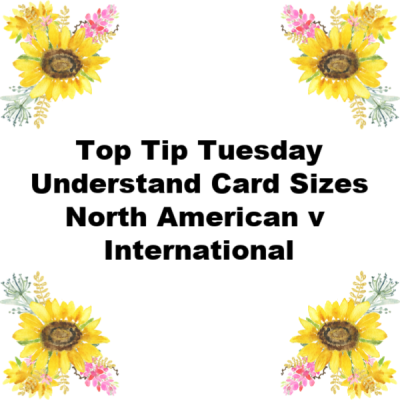 International Card Size and North American Card Size Explained (I hope!)