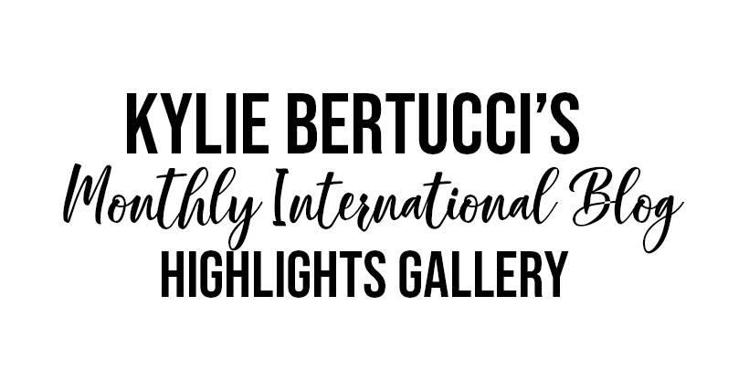 Kylie Bertucci International Blog Highlights Header