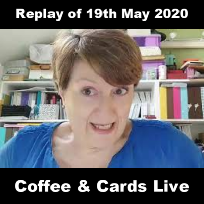 Facebook Live Replay – 19th May 2020