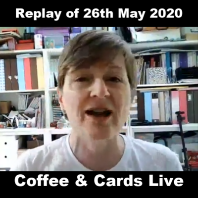 Facebook Live Replay 26th May 2020 (not great image quality. SORRY!)
