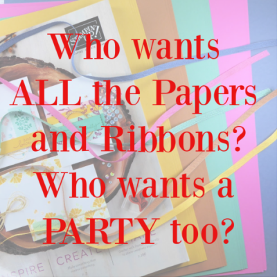 Who Wants ALL of the New Paper and Ribbon for LESS!!!