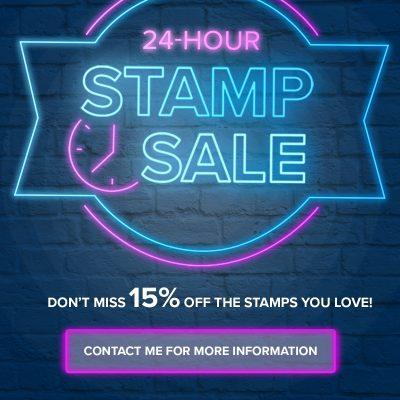 24 hour Flash Stamp Sale is GOOOOOOO!!!