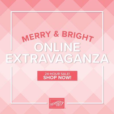 Merry & Bright Online Extravaganza is GO!!