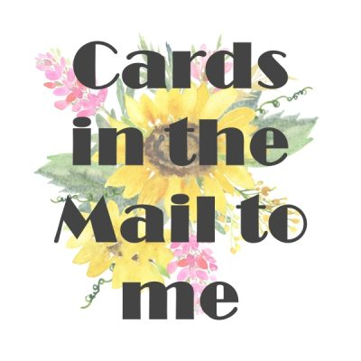 Cards in the Mail to Me – Sympathy