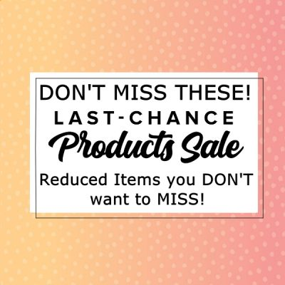 Last Change Products – DEALS YOU DON'T WANT TO MISS