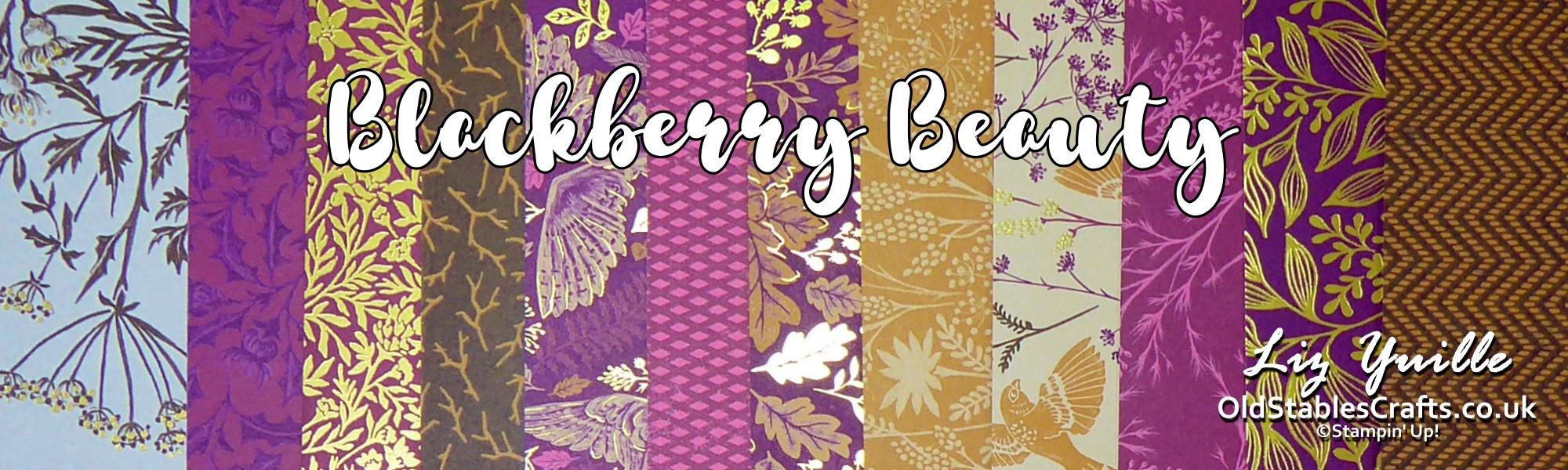 Blackberry Beauty OldStablesCrafts.co.uk