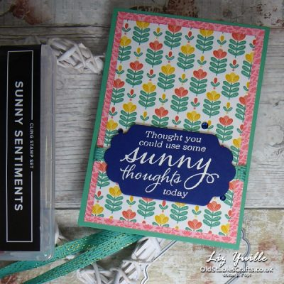 YouTube Live Crafting Replay with Liz – Sunny Sentiments and Sweet Symmetry